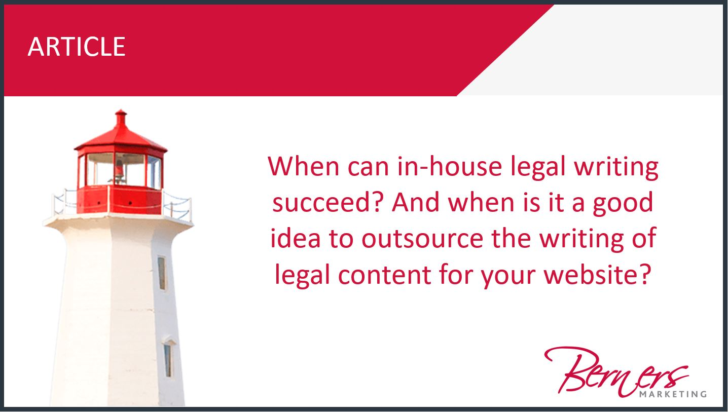 Berners Marketing offers legal content writing services